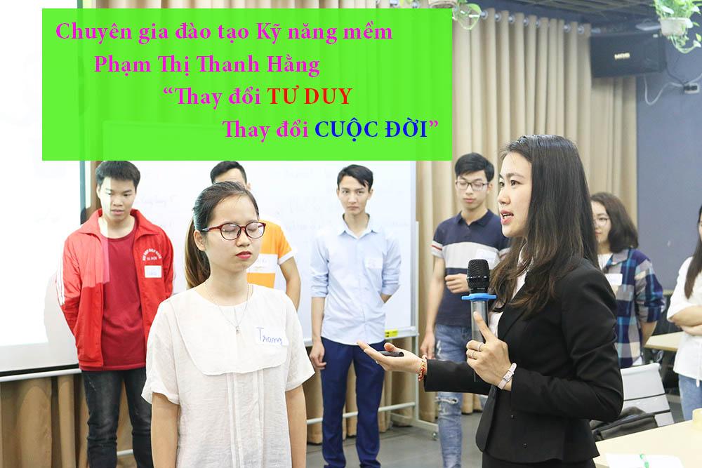 Thay đổi Chuyên gia Phạm Thị Thanh Hằng: Thay đổi tư duy là thay đổi cuộc đời