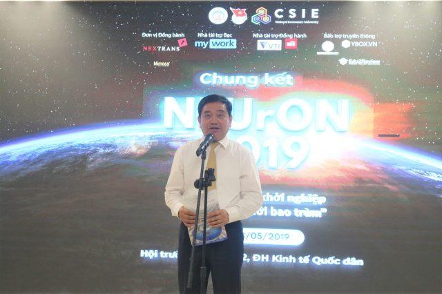 GS-TS Trần Thọ Đạt , hiệu trưởng Trường Đại học Kinh tế Quốc dân phát biểu khai mạc Chung kết NEUrON 2019.